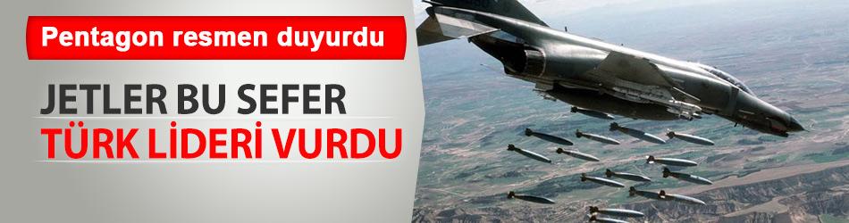 Jetler terör örgütünün Türk liderini vurdu