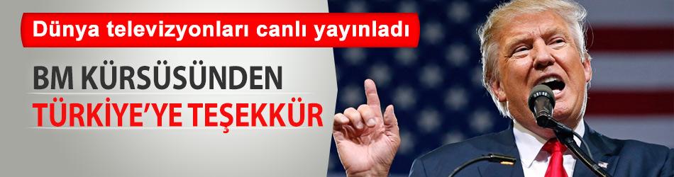 BM kürsüsünde ilk kez konuşan ABD Başkanı Trump'tan Türkiye'ye teşekkür