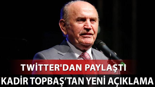 Kadir Topbaş, Twitter'dan açıklama yaptı