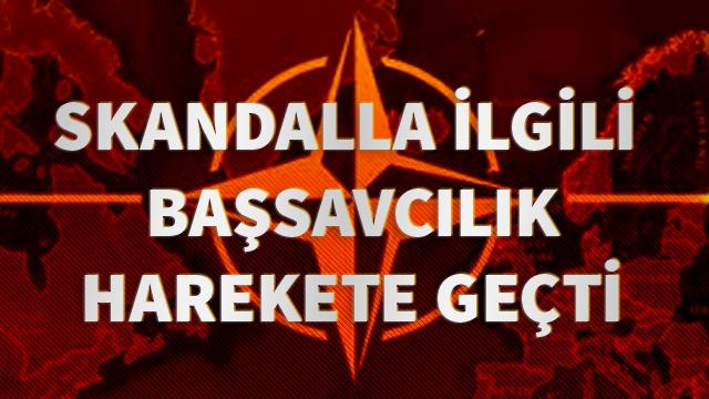 Ankara Cumhuriyet Başsavcılığı NATO tatbikatındaki skandalla ilgili soruşturma başlattı