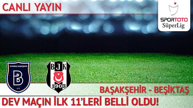 Başakşehir - Beşiktaş (CANLI ANLATIM)