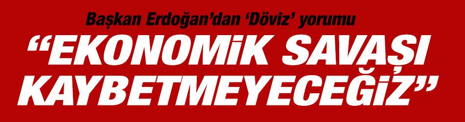 Başkan Erdoğan'dan yeni açıklama