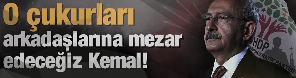 Başkan Erdoğan'dan Kemal'e tepki: O çukurları teröristlere mezar yapacağız