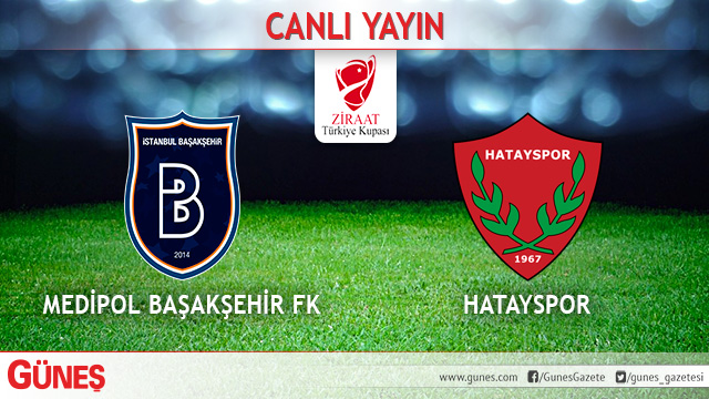 Medipol Başakşehir-Hatayspor | CANLI