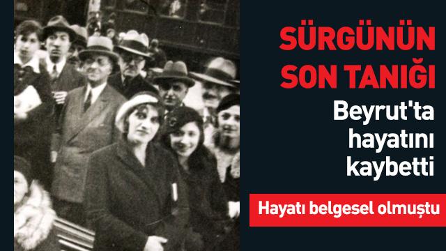 Osmanlı hanedanının sürgün edilişinin son tanığı vefat etti