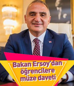 Bakan Ersoy'dan öğrencilere müze daveti