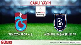 Trabzonspor-Medipol Başakşehir | CANLI