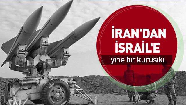 İran'dan İsrail'e yine bir kurusıkı