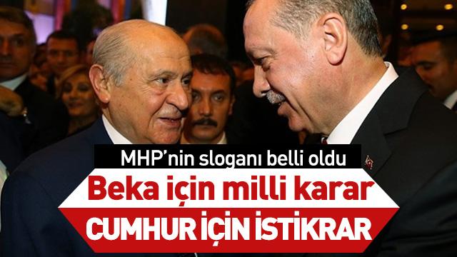 MHP, seçim sloganını belirledi