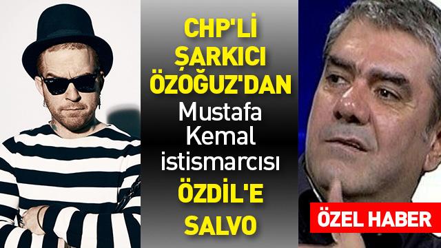 CHP'li şarkıcı Özoğuz'dan Özdil'e salvo