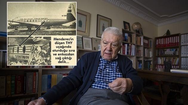 Menderes döneminde Ulaştırma Bakanlığı yapan Demirer'in oğlu: Menderes'in uçağının düşmesi bizim tedbirsizliğimizden oldu
