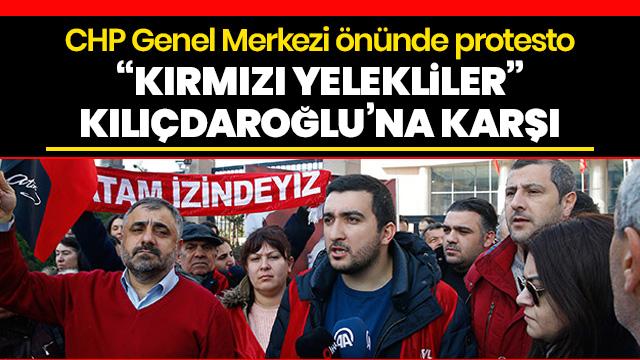 CHP Genel Merkezi önünde 'kırmızı yelekliler' protestosu