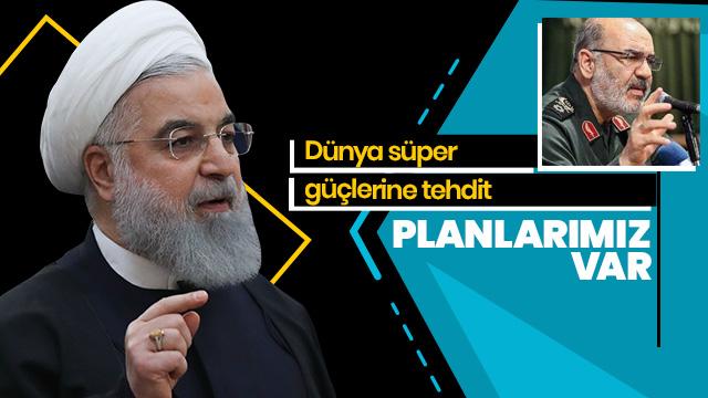 İran'dan dünya süper güçlerine tehdit: Planlarımız var