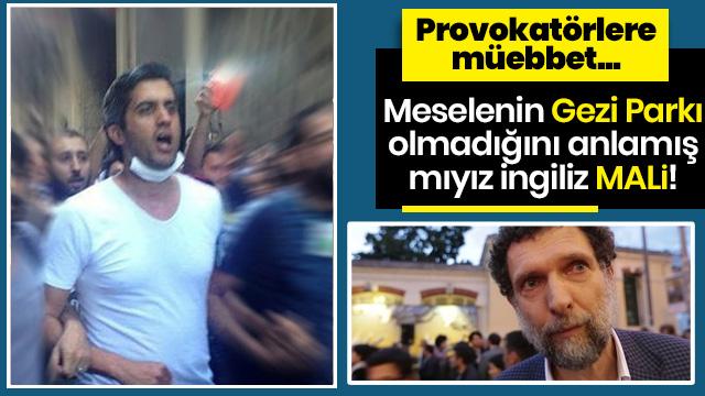 Gezi provokasyonunun talimatını veren Osman Kavala hakkındaki iddianame tamamlandı