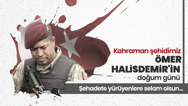 Bugün Türkiye'nin kaderini değiştiren kahraman şehidimiz Ömer Halisdemir'in doğum günü