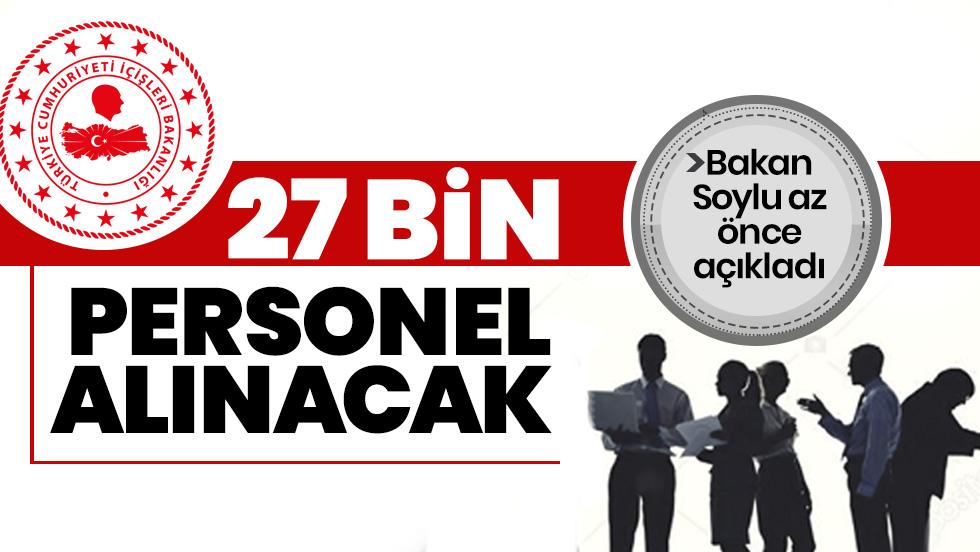 Bakan Soylu: Jandarma'ya 27 bin personel alımı yapılacak
