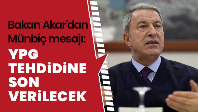 'Ülkemize, sınırlarımıza, halkımıza karşı bu YPG tehdidine son verilecek'