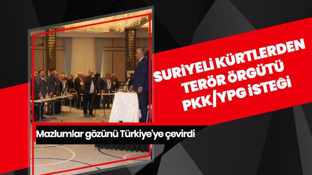 Suriyeli Kürtlerden terör örgütü PKK/YPG isteği