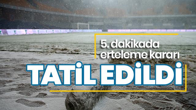 Başakşehir - Bursaspor karşılaşması olumsuz hava koşulları nedeniyle tatil edildi