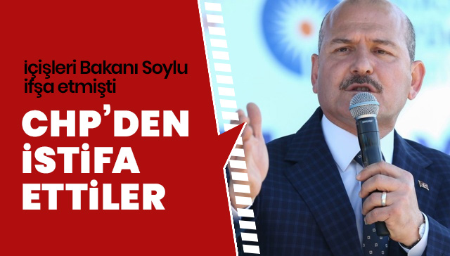 Soylu'nun açıklamalarının ardından CHP'li 3 belediye meclis üyesi partiden istifa etti