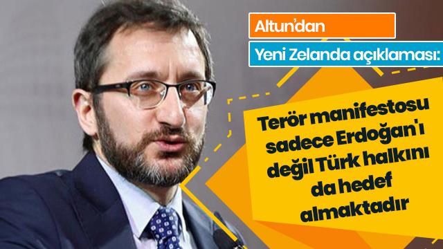 'Terör manifestosu sadece Erdoğan'ı değil Türkiye ve Türk halkını da hedef almaktadır'
