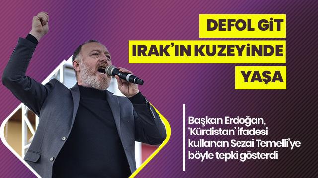 Başkan Erdoğan'dan 'Kürdistan' tepkisi