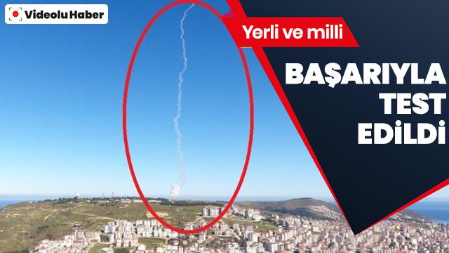 Sinop'ta yerli füze testi gerçekleştirildi