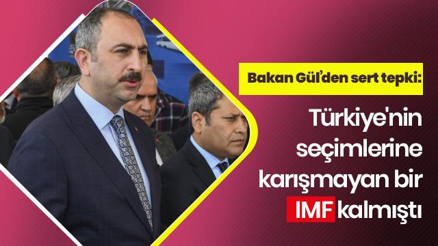 'Türkiye'nin seçimlerine karışmayan bir IMF kalmıştı'