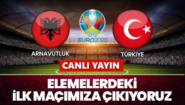 Arnavutluk - Türkiye | CANLI