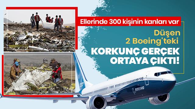 Düşen 2 Boeing'teki korkunç gerçek ortaya çıktı!