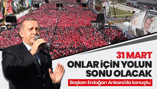 Başkan Erdoğan: Bu seçim milli irade yüzsüzleri için yolun sonu olacaktır