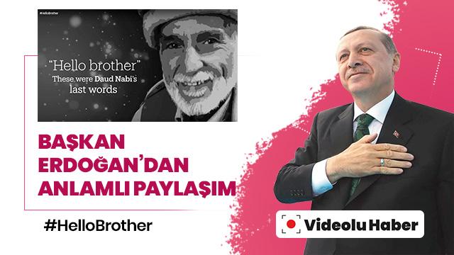 """Başkan Erdoğan'dan """"Merhaba Kardeşim"""" kampanyasına destek"""