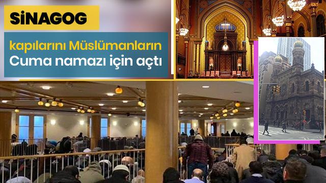 Sinagog, kapılarını Müslümanların Cuma namazı için açtı