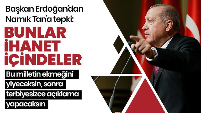 Başkan Erdoğan'dan Eski ABD Büyükelçisi Namık Tan'a tepki