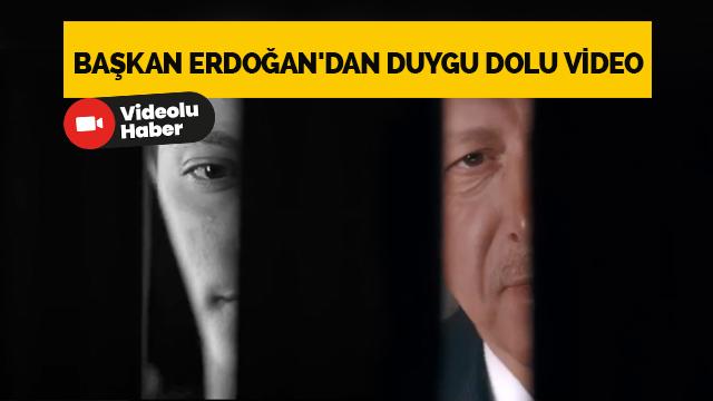Cumhurbaşkanı Erdoğan'dan duygu dolu video: İnsan, hayal ettiği müddetçe insandır