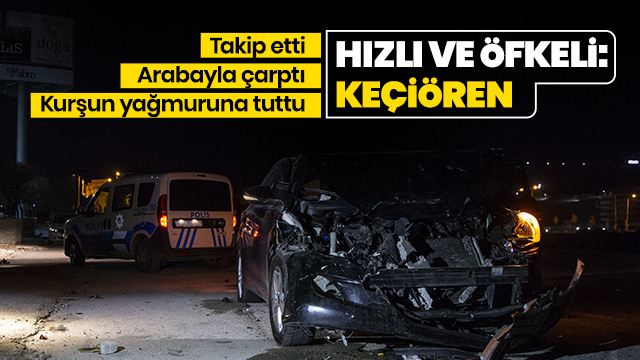 Tartıştığı iş arkadaşının otomobiline çarptı sonra kurşun yağmuruna tuttu
