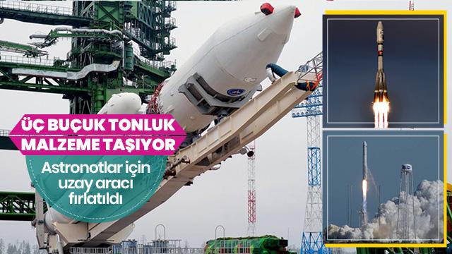 Astronotlara 3 buçuk ton kargo taşıyan uzay aracı fırlatıldı