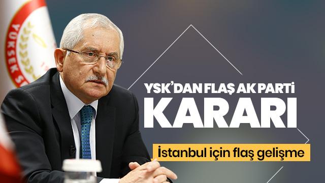 YSK, AK Parti'nin İstanbul seçimleri için yaptığı itirazı gündemine aldı