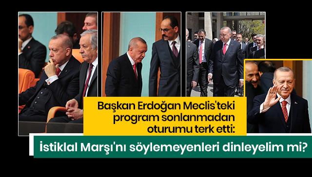 Başkan Erdoğan'dan HDP'lilere İstiklal Marşı tepkisi