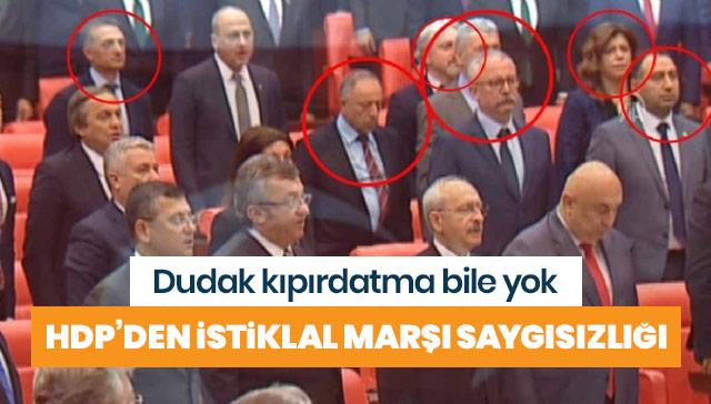 HDP'den 'İstiklal Marşı' saygısızlığı