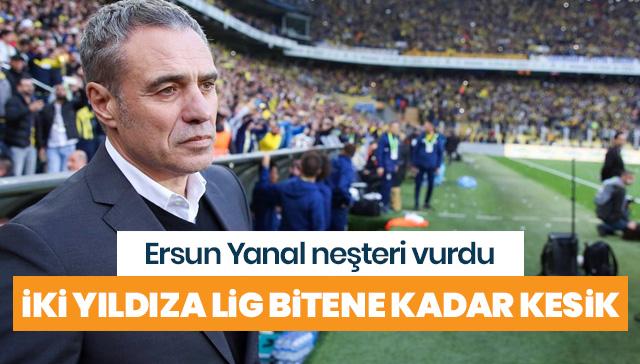 Fenerbahçe'de iki yıldıza kesik!