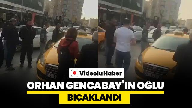 Orhan Gencebay'ın oğlu bıçaklı saldırıya uğradı