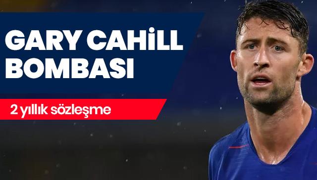 Gary Cahill bombası! 2 yıllık sözleşme