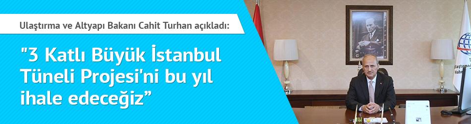 3 Katlı Büyük İstanbul Tüneli Projesi Bu Yıl İhale Edilecek