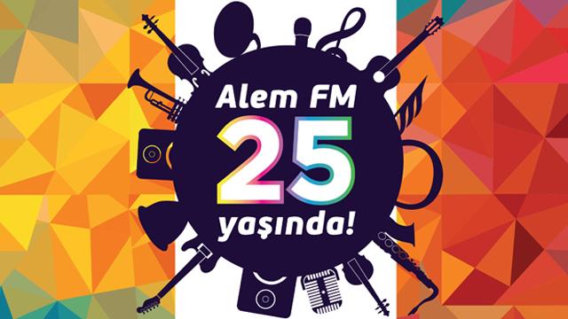 Alem FM 25 yaşında!