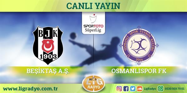 Beşiktaş - Osmanlıspor | CANLI