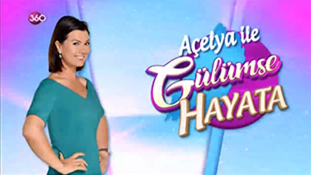 Açelya ile Gülümse Hayata 21 Kasım 2017