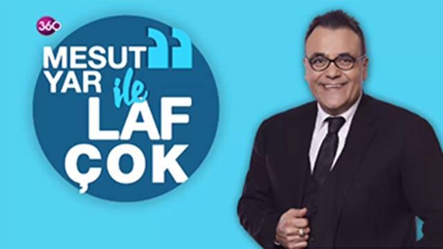 Mesut Yar ile Laf Çok 12 Nisan 2018