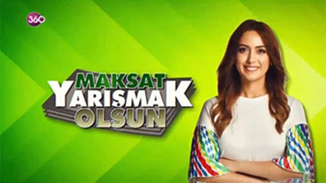 Maksat Yarışmak Olsun - 01 Mart 2019